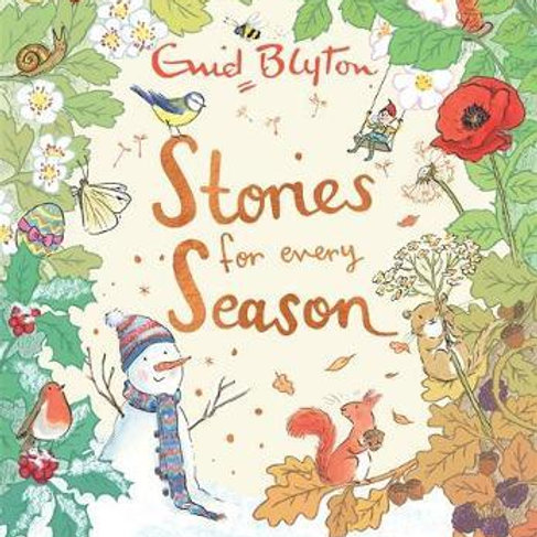 Stories for Every Season       by Enid Blyton