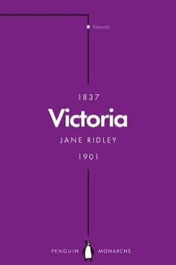 Victoria (Penguin Monarchs)       by Jane Ridley