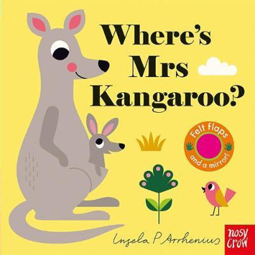 Where's Mrs Kangaroo?       by Ingela P Arrhenius