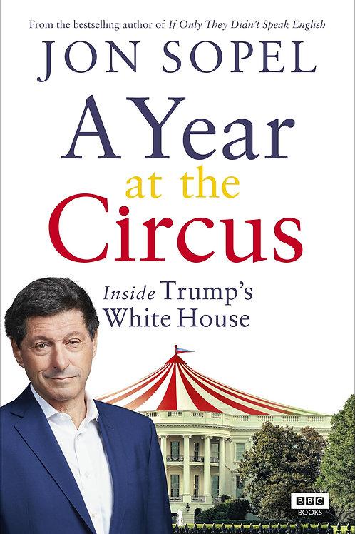 Year At The Circus       by Jon Sopel