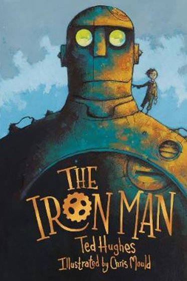 Iron Man       by Ted Hughes
