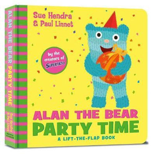 Alan the Bear Party Time       by Sue Hendra