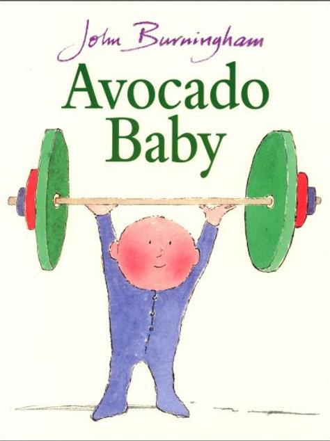 Avocado Baby by John Burningham