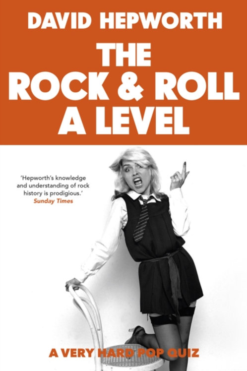 Rock & Roll A Level       by David Hepworth