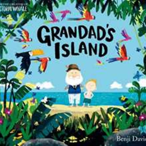 Grandad's Island by Benji Davies