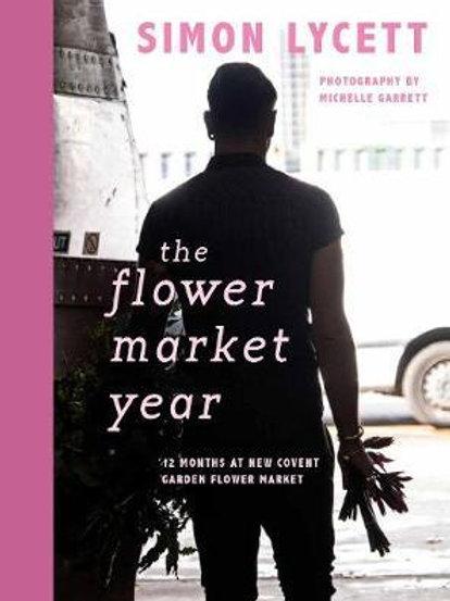 Flower Market Year       by Simon Lycett