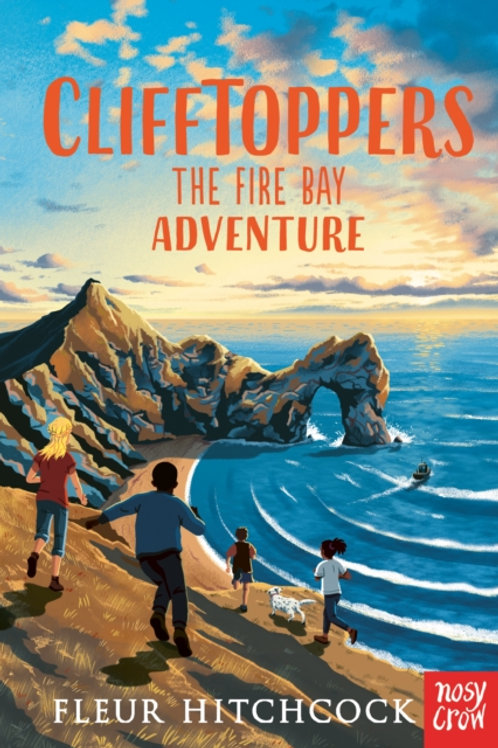 Clifftoppers: The Fire Bay Adventure by Fleur Hitchcock