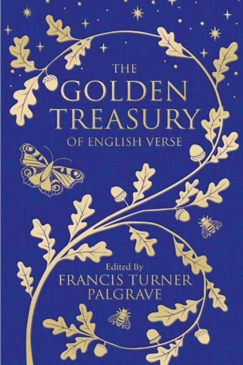 The Golden Treasury by Francis Turner Palgrave