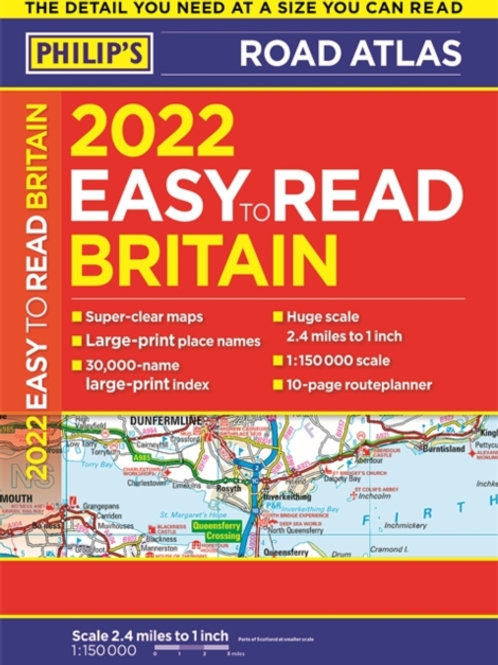 2022 Philip's Easy to Read Britain Road Atlas by Philip's Maps