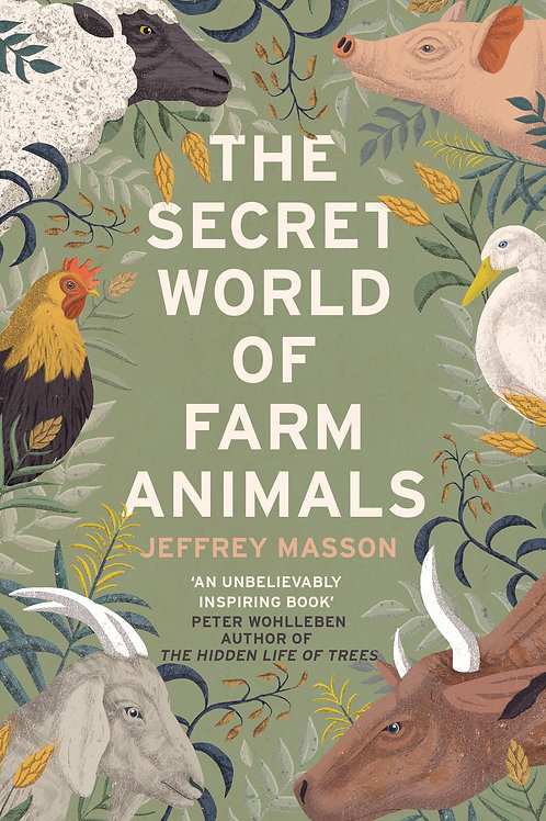 Secret World of Farm Animals       by Jeffrey Masson