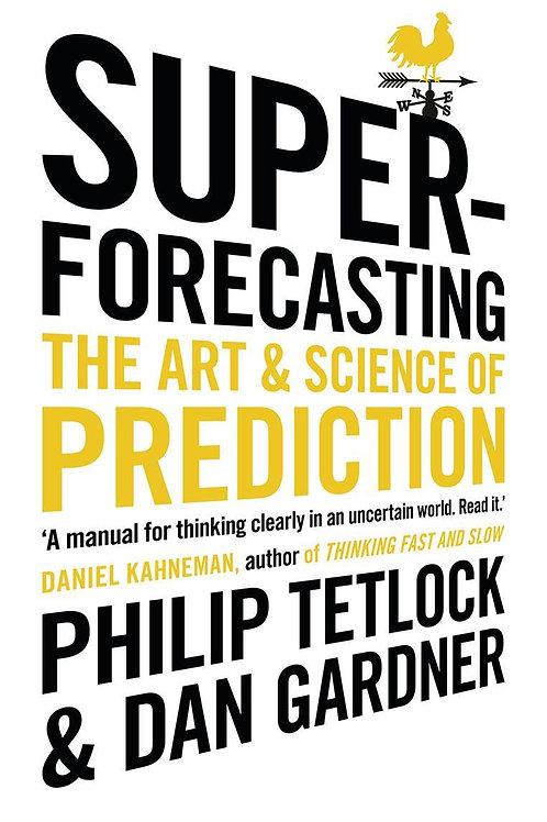Superforecasting       by Philip Tetlock