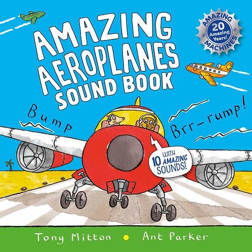 Amazing Aeroplanes Sound Book by Tony Mitton