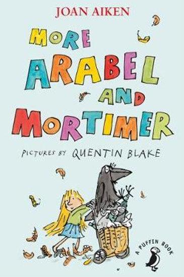 More Arabel and Mortimer       by Joan Aiken