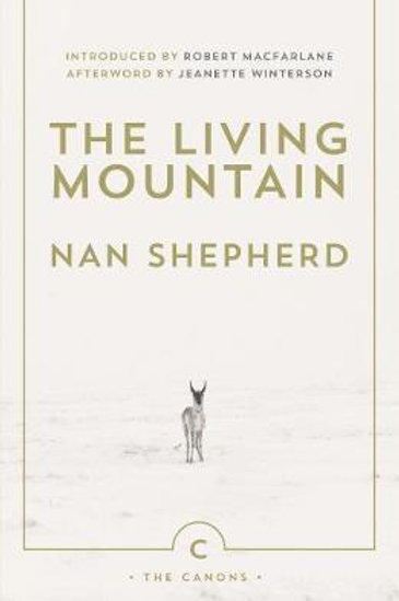 Living Mountain       by Nan Shepherd