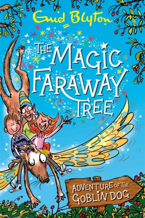 Magic Faraway Tree: Adventure of the Goblin Dog by Enid Blyton