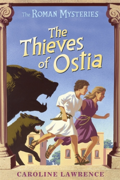 Roman Mysteries: The Thieves of Ostia by Caroline Lawrence