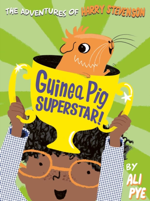 Guinea Pig Superstar! by Ali Pye