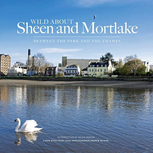 Wild About Sheen and Mortlake by Andrew Wilson