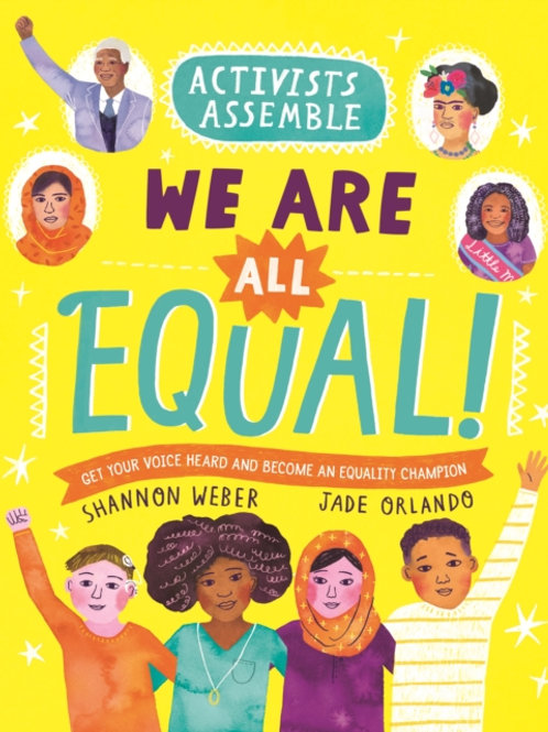 Activists Assemble: We Are All Equal! by Shannon Weber