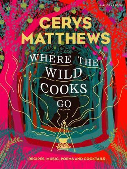 Where the Wild Cooks Go       by Cerys Matthews