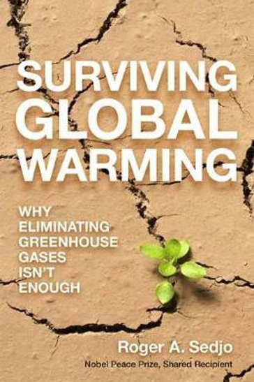 Surviving Global Warming       by Roger A. Sedjo
