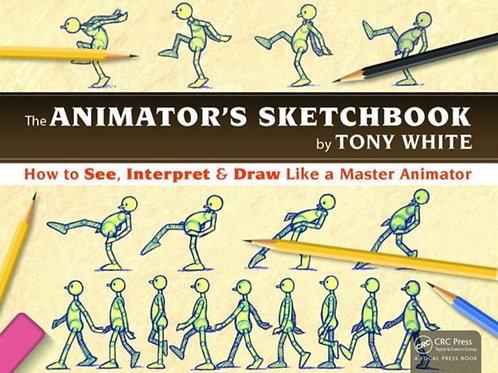 Animator's Sketchbook       by Tony White