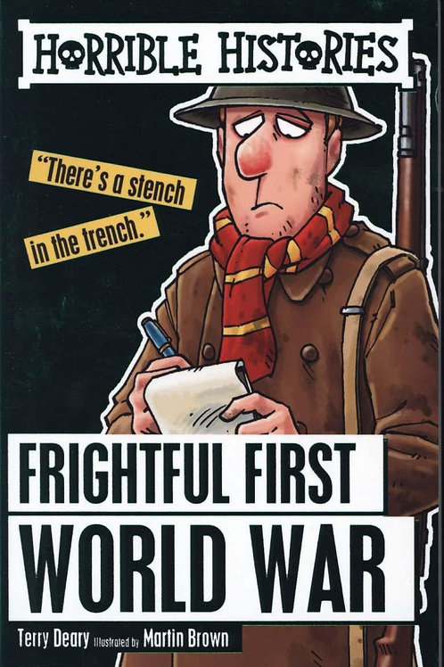 Frightful First World War       by Terry Deary