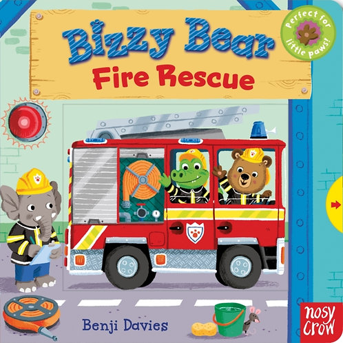 Bizzy Bear: Fire Rescue by Nosy Crow