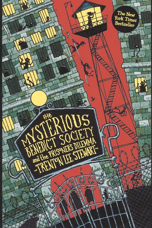 Mysterious Benedict Society and the Prisoner's Dile       by Trenton Stewart
