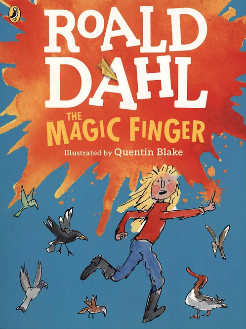Magic Finger       by Roald Dahl