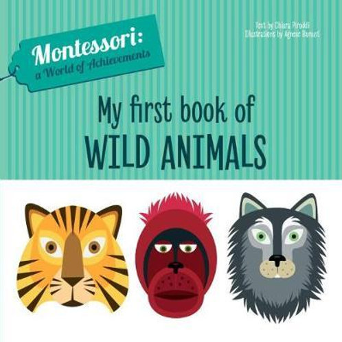 My First Book of Wild Animals       by Chiara Piroddi