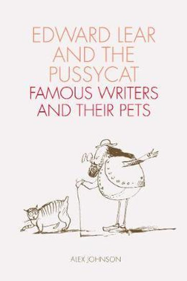Edward Lear and the Pussycat       by Alex Johnson