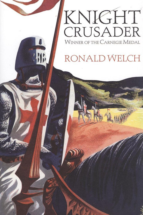 Knight Crusader       by Ronald Welch