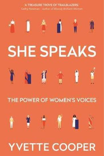 She Speaks       by Yvette Cooper