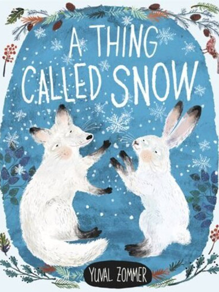 Thing Called Snow by Yuval Zommer