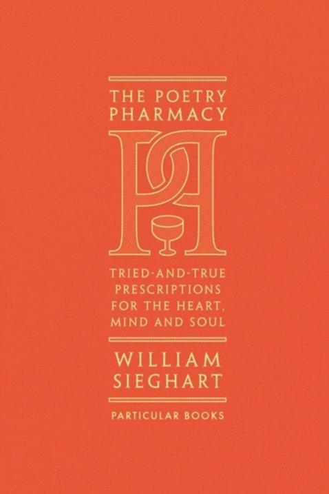 Poetry Pharmacy       by William Sieghart