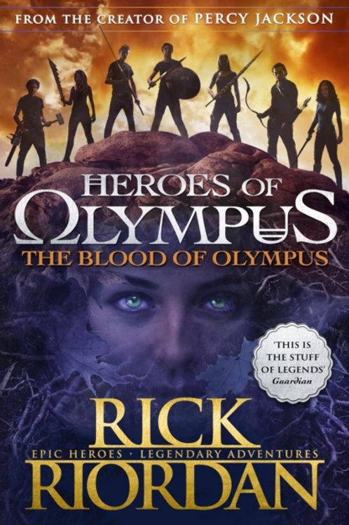 Blood of Olympus (Heroes of Olympus Book 5) by Rick Riordan