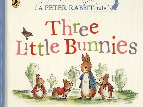 Peter Rabbit Tales - Three Little Bunnies       by Beatrix Potter