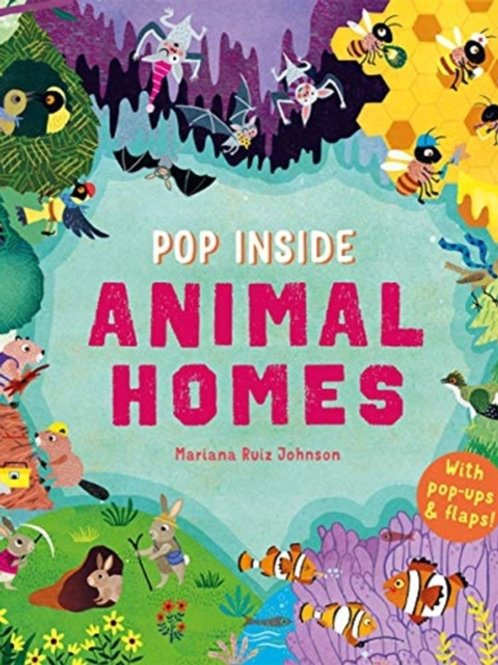 Pop Inside: Animal Homes by Mariana Ruiz Johnson