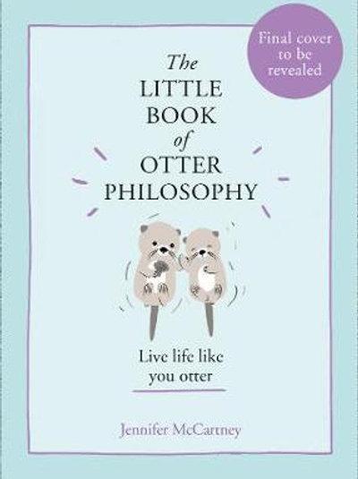 Little Book of Otter Philosophy       by Jennifer McCartney