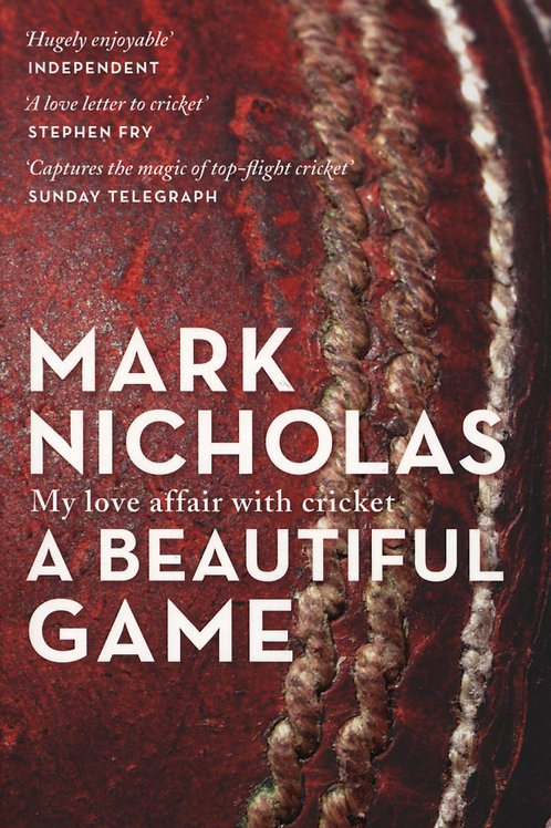 Beautiful Game       by Mark Nicholas