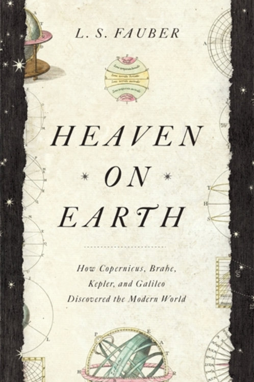 Heaven on Earth       by J. S. Fauber