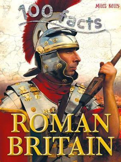 100 Facts Roman Britain       by Matthes Rupert