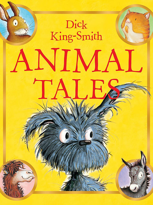 Animal Tales       by Dick King-Smith