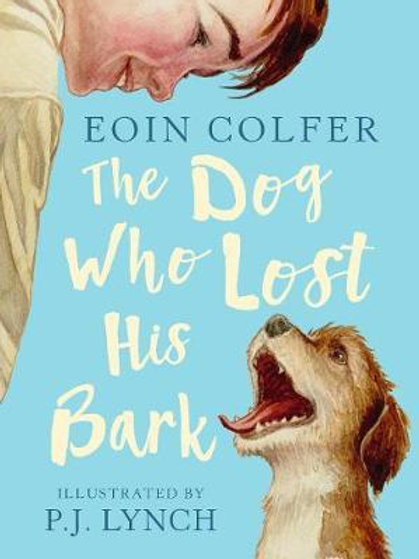 Dog Who Lost His Bark       by Eoin Colfer