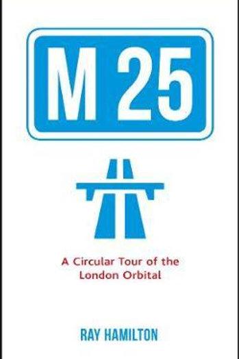 M25       by Ray Hamilton