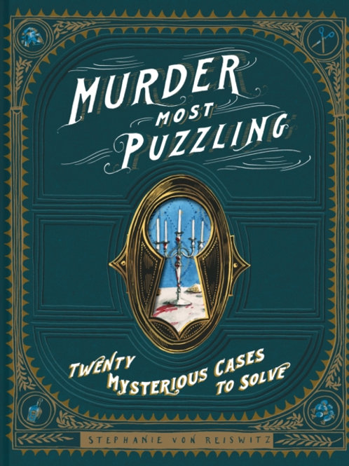 Murder Most Puzzling by Stephanie von Reiswitz