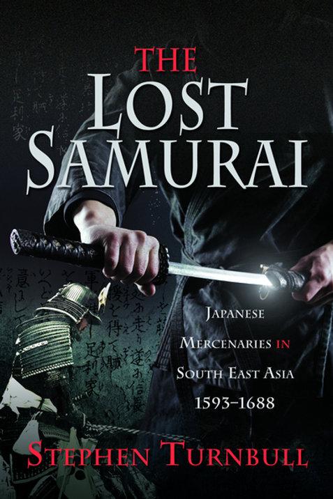 Lost Samurai by Stephen Turnbull