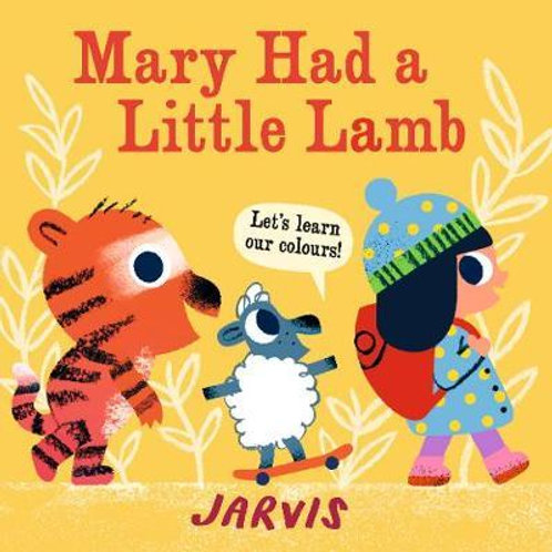 Mary Had a Little Lamb       by Jarvis
