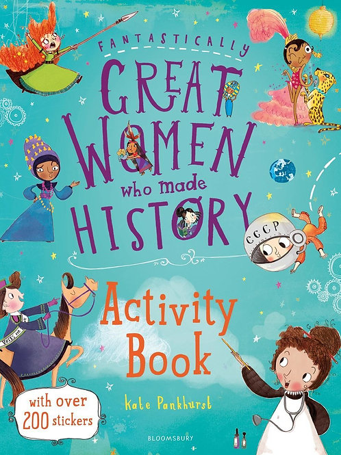Fantastically Great Women Who Activity Book       by Kate Pankhurst
